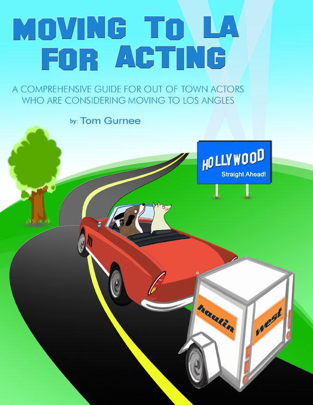 "A Guidebook for Actors ""Moving to LA for Acting"""